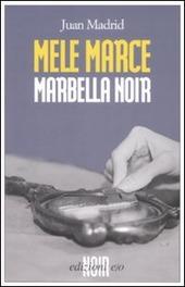 Mele marce. Marbella noir