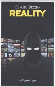 Reality. Assalto al Grande Fratello - Sergio Bizzio - copertina