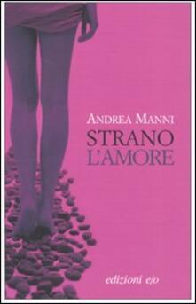 Strano l'amore - Andrea Manni - copertina