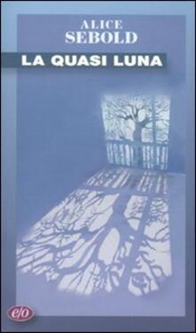 La quasi luna - Alice Sebold - copertina