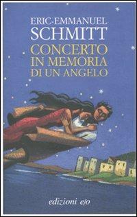 Concerto in memoria di un angelo - Schmitt Eric-Emmanuel - wuz.it