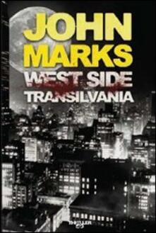 West side Transilvania - John Marks - copertina