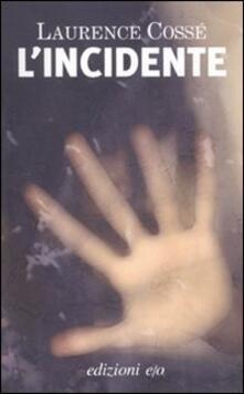 L' incidente - Laurence Cossé - copertina