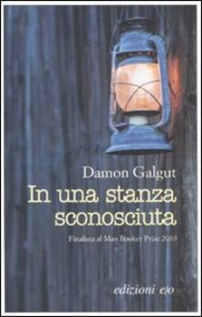 In una stanza sconosciuta - Damon Galgut - copertina