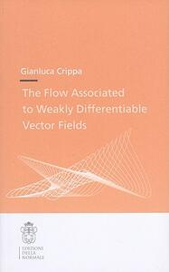 The flow associated to weakly differentiable vector fields