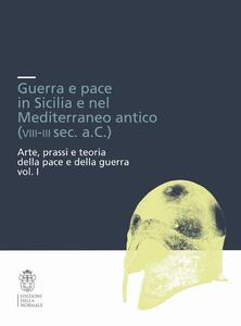 Guerra e pace in Sicilia e nel Mediterraneo