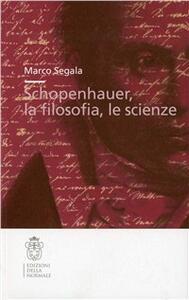 Schopenhauer, la filosofia, le scienze