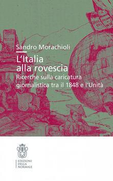 Listadelpopolo.it L' Italia alla rovescia. Ricerche sulla caricatura Image