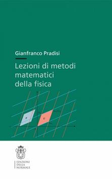 Lezioni di metodi matematici della fisica.pdf
