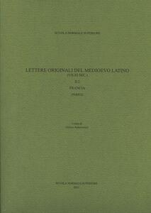 Lettere originali del medioevo latino (VII-XI sec.). Vol. 2\2: Francia (Parigi).