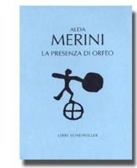 La La presenza di Orfeo, paura di Dio, nozze romane, tu sei Pietro. (1953-1962) - Merini Alda - wuz.it