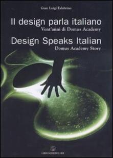 Tegliowinterrun.it Il design parla italiano. Vent'anni di Domus Academy-Design speaks Italian. Domus Academy story Image