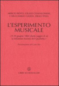 L' esperimento musicale. «Il 29 giugno 1864 diede primo saggio di sé la milanese Società del Quartetto»