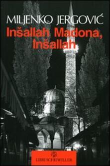 Nordestcaffeisola.it Insallah Madona, insallah Image