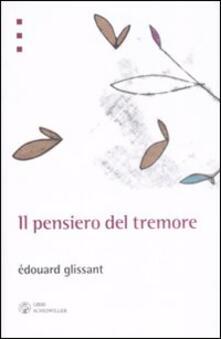 Il pensiero del tremore - Édouard Glissant - copertina