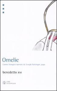 Omelie. L'anno liturgico narrato da Joseph Ratzinger, papa