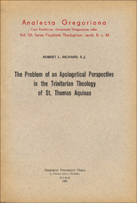 The The problem of an apologetical perspective in the Trinitarian theology of st. Thomas Aquinas - Richard Robert L. - wuz.it