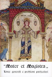 L' enciclica «Mater et Magistra»: linee generali e problemi particolari