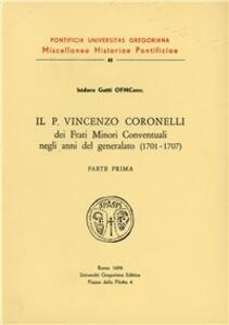 Il p. Vincenzo Coronelli dei Frati minori conventuali negli anni del generalato (1701-1707)
