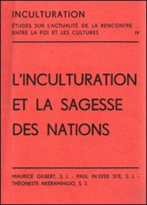 L' inculturation et la sagesse des nations