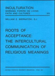 Roots of acceptance: the inculturation communication of religious meanings