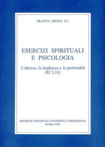 Esercizi spirituali e psicologia. L'altezza, la larghezza e la profondità (Ef. 3, 18)