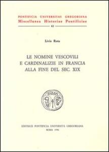 Le nomine vescovili e cardinalizie in Francia alla fine del sec. XIX