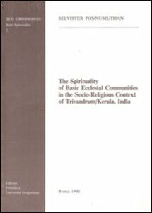 The spirituality of basic ecclesial communities in the socio-religious context of Trivandrum-Kerala, India