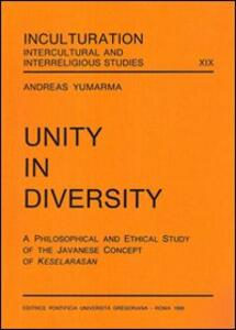 Unity in diversity. A philosophical and ethical study of the javanese concept of Keselarasan