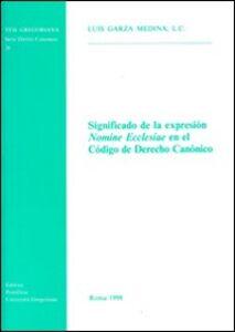 Significado de la expresión «Nomine Ecclesiae» en el código de derecho canónico