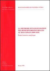 La m thode d' vang lisation des r demptoristes belges au bas-Congo (1899-1919).  tude historico-analytique