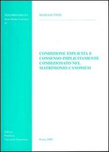 Condizione esplicita e consenso implicitamente condizionato nel matrimonio canonico