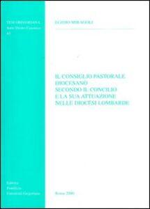 Il consiglio pastorale diocesano secondo il Concilio e la sua attuazione nelle diocesi lombarde