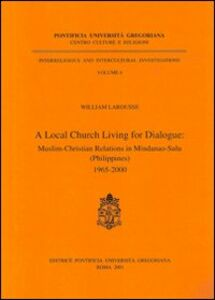 Local Church living for dialogue: muslim-christian relations in Mindanao-Sulu (Philippines) 1965-2000 (A)