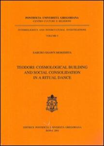 S. Teodori: cosmological building and social consolidation in a ritual dance