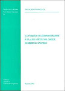 La nozione di amministrazione e di alienazione nel codice di diritto canonico