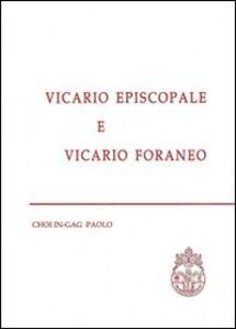 Vicario episcopale e vicario foraneo