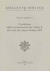 Il problema della recensionalita del Codice B alla luce del papiro Bodmer XIV