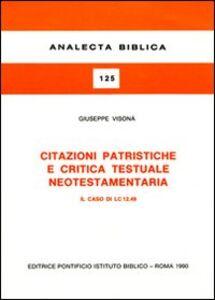 Citazioni patristiche e critica testuale neotestamentaria. Il caso di LC 12,49