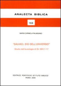 Salvaci, Dio dell'universo! Studio dell'eucologia di Sir 36H,1-17