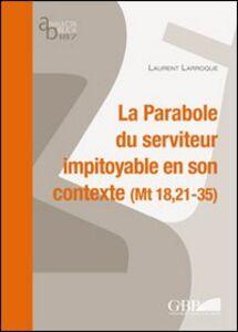 La parabole du serviteur impitoyable et son contexte (Mt 18,21-35)