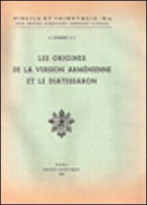 Les origines de la version arménienne de la Bible et le Diatessaron