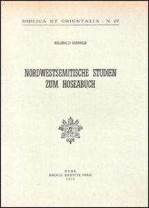 Nordwestsemitische Studien zum Hoseabuch