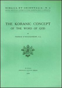 The Koranic concept of the word of God