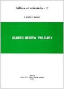 Ugaritic-Hebrew Philology