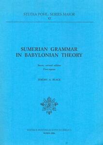 Sumerian grammar in babyloniana theory