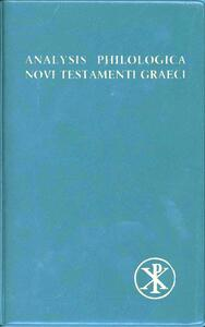 Analysis philologica Novi Testamenti graeci