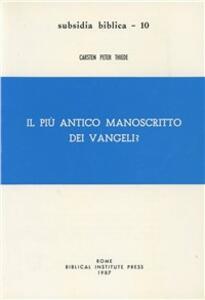 Il più antico manoscritto dei Vangeli?