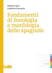 Fondamenti di fonologia e di morfologia dello spagnolo