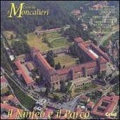 Il castello di Moncalieri. Il ninfeo e il parco